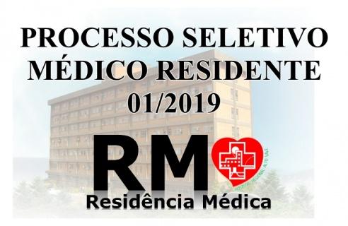 PROCESSO SELETIVO PARA MÉDICO RESIDENTE  EDITAL Nº RM 01/2019