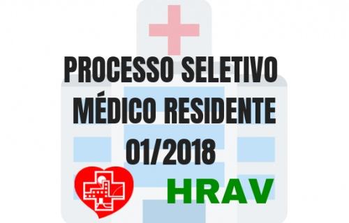 PROCESSO SELETIVO - MÉDICO RESIDENTE - EDITAL Nº RM 01/2018